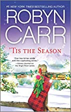 'Tis The Season (3-in-1) by Robyn Carr