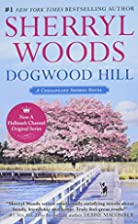 Dogwood Hill (A Chesapeake Shores Novel) by…