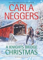 A Knights Bridge Christmas (Swift River…