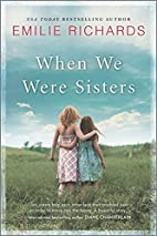 When We Were Sisters by Emilie Richards