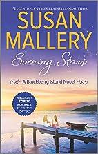 Evening Stars (Blackberry Island) by Susan…