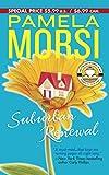 Morsi, Pamela: Suburban Renewal (MIRA)