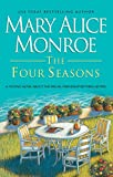 Monroe, Mary Alice: The Four Seasons