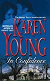 Young, Karen: In Confidence