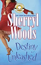 Destiny Unleashed by Sherryl Woods