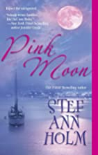 Pink Moon by Stef Ann Holm