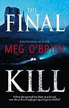 The Final Kill by Meg O'Brien