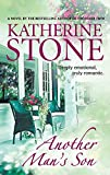 Stone, Katherine: Another Man's Son (MIRA)