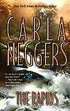 Carla Neggers: The Rapids