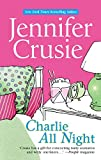 Crusie, Jennifer: Charlie All Night