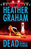 Graham, Heather: Dead on the Dance Floor