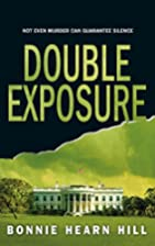 Double Exposure by Bonnie Hearn Hill