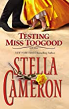 Testing Miss Toogood by Stella Cameron