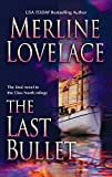 Lovelace, Merline: The Last Bullet