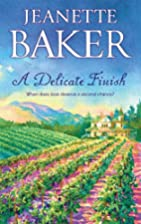 A Delicate Finish (MIRA) by JEANETTE BAKER