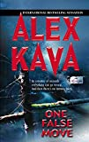Kava, Alex: One False Move