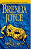 Joyce, Brenda: The Masquerade