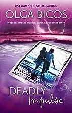 Deadly Impulse (Mira) by Olga Bicos