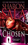 Sala, Sharon: The Chosen