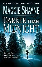 Darker Than Midnight by Maggie Shayne
