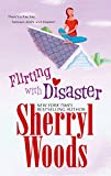 Woods, Sherryl: Flirting With Disaster