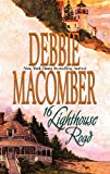 Macomber, Debbie: 16 Lighthouse Road