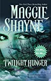 Shayne, Maggie: Twilight Hunger