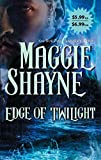 Shayne, Maggie: Edge of Twilight