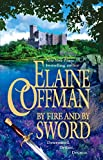 Coffman, Elaine: By Fire And By Sword