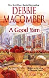 Macomber, Debbie: A Good Yarn