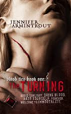 The Turning (Blood Ties, Book 1) by Jennifer…