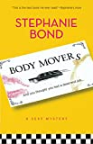 Stephanie Bond: Body Movers
