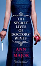 The Secret Lives Of Doctors' Wives by Ann…