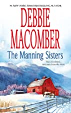 The Manning Sisters (The Cowboy's Lady / The…