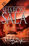 Sala, Sharon: Out of the Dark