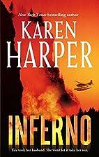 Inferno by Karen Harper