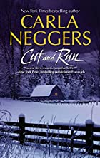 Cut and Run by Carla Neggers