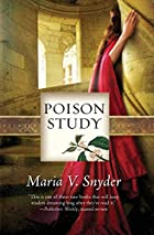 Poison Study (Study, Book 1) by Maria V.…