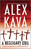 Kava, Alex: A Necessary Evil