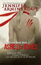 Ashes to Ashes (Blood Ties, Book 3) by…
