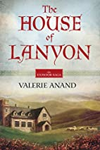 The House Of Lanyon (Exmoor Saga) by Valerie…
