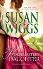 The Horsemaster's Daughter by Susan Wiggs
