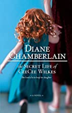 The Secret Life of CeeCee Wilkes by Diane…