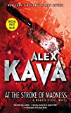 Kava, Alex: At The Stroke Of Madness (Maggie O'Dell Novels)