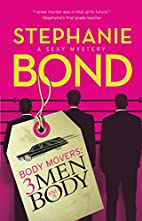 3 Men and a Body (Body Movers, Book 3) by…