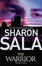 The Warrior by Sharon Sala