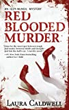Caldwell, Laura: Red Blooded Murder (Izzy McNeil Mysteries)