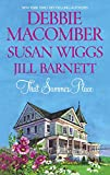 Debbie Macomber: That Summer Place (Old Things, Private Paradise, Island Time)