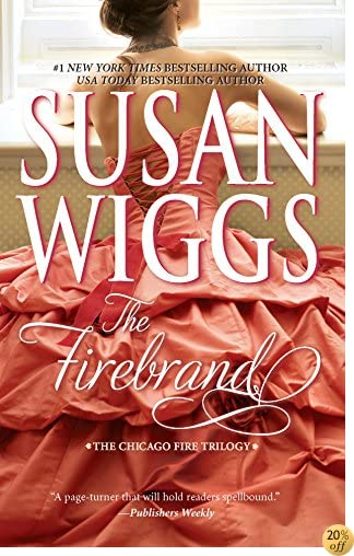 The Firebrand (The Chicago Fire Trilogy)