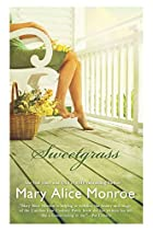 Sweetgrass by Mary Alice Monroe